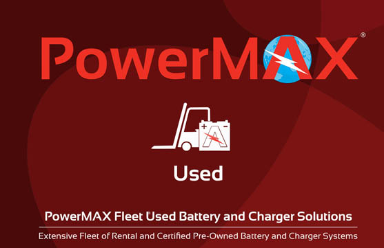 PowerMAX Fleet Used Forklift Battery & Charger Solutions