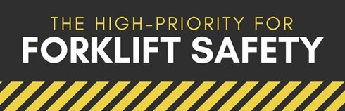 High Priority Forklift Safety Tips
