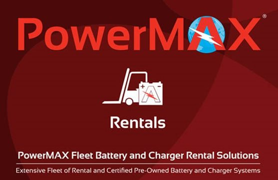 PowerMAX Fleet Rental Forklift Battery & Chargers Solutions
